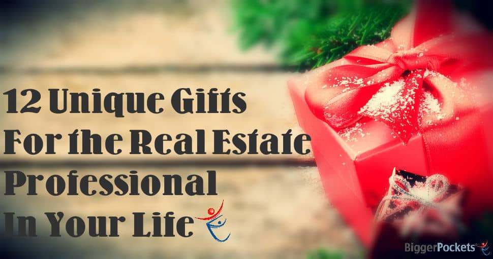 12 Unique Gifts for the (Smart, Talented, & Good Looking) Real Estate Professional in Your Life