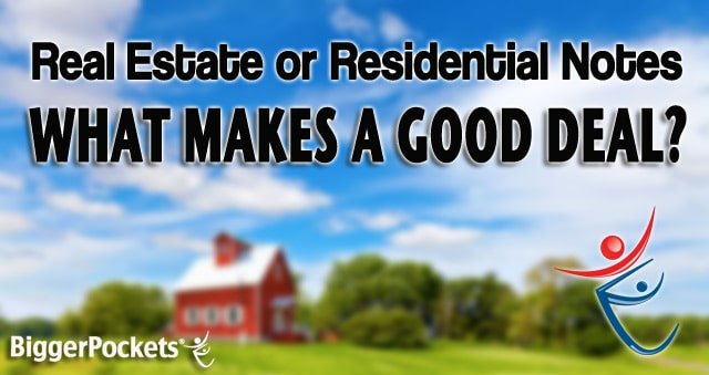 Finding good residential and real estate notes