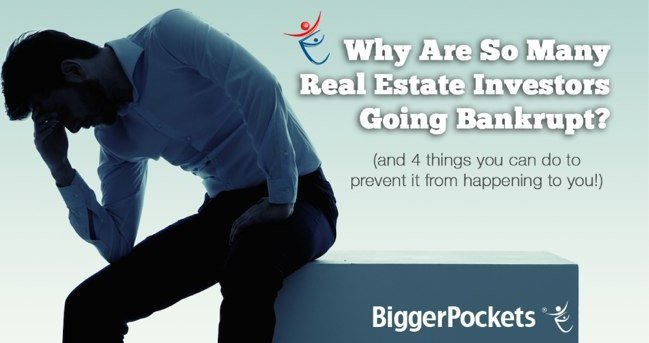 Post image for Why Are So Many Real Estate Investors Going Bankrupt?