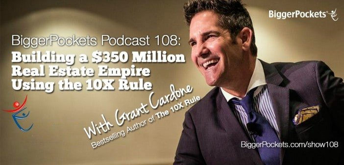 Grant Cardone Podcast BiggerPockets