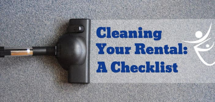 Cleaning Your Rental: A Checklist