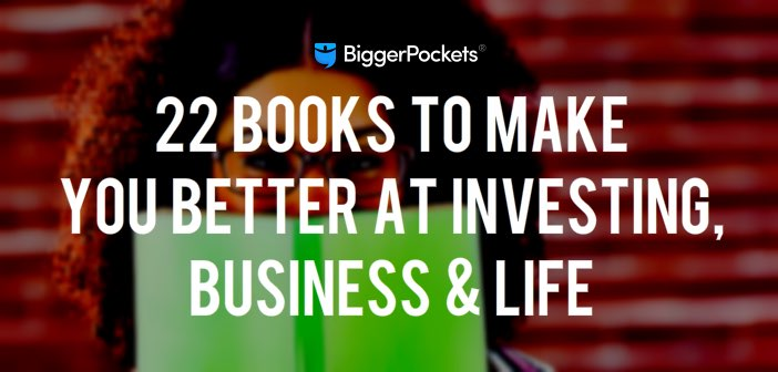 Blogger Roundup: 22 Books to Make You Better at Investing, Business & Life