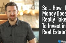 How Much Money Does it Take to Invest in Real Estate