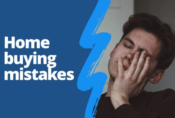 7 Home Buying Mistakes to Avoid While House-Shopping