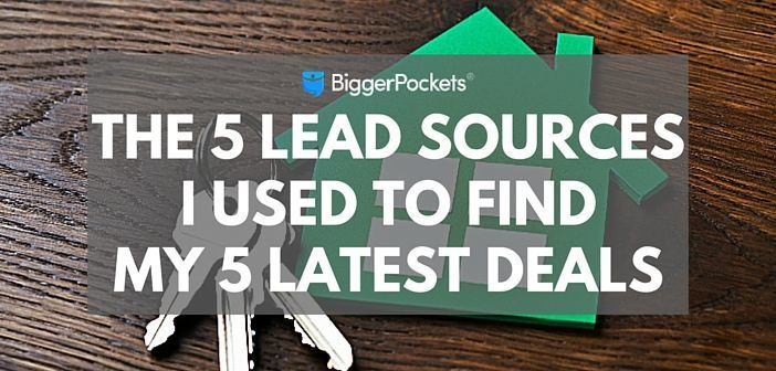 The 5 Lead Sources I Used to Find My 5 Latest Deals