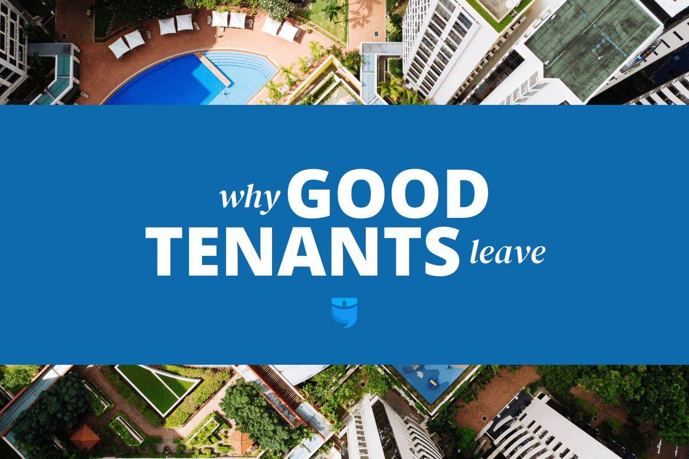 8 Reasons Tenants Move On—And What Landlords Can Do About It