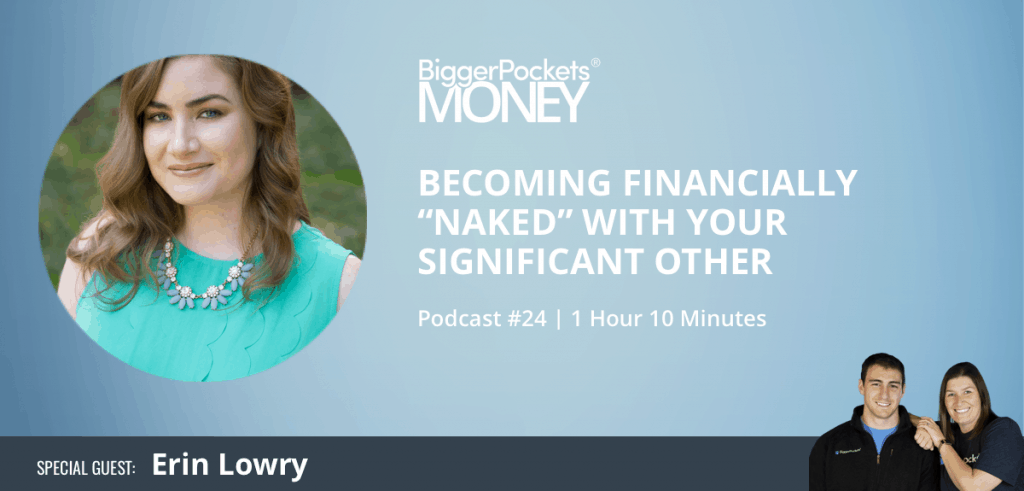 """Getting Financially """"Naked"""" with Your Significant Other — With Erin Lowry from Broke Millennial"""