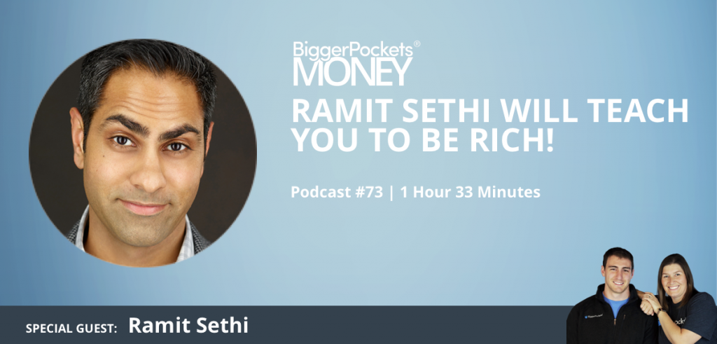 Ramit Sethi Will Teach You to Be Rich! – BiggerPockets Money Podcast 73