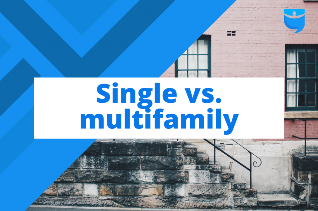 Single Family vs. Multifamily Rentals: Which Investment Is Right for You?