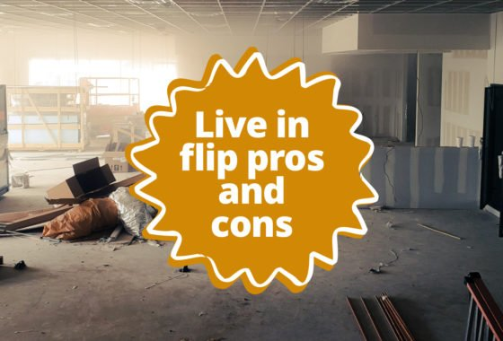 Is a Live In Flip Right for You? Here's How to Tell