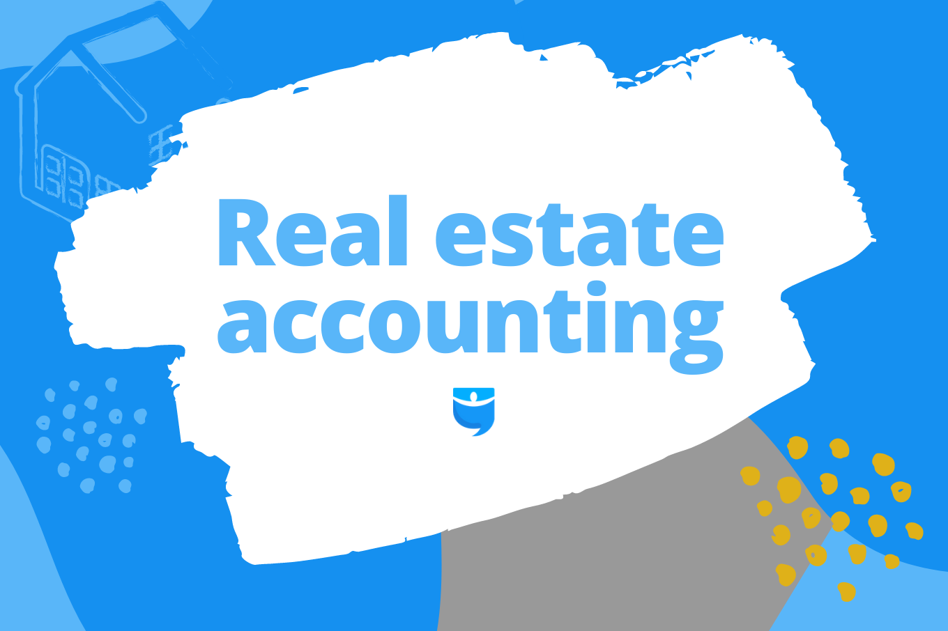 5 Steps to Successful Real Estate Accounting for Investing Newbies
