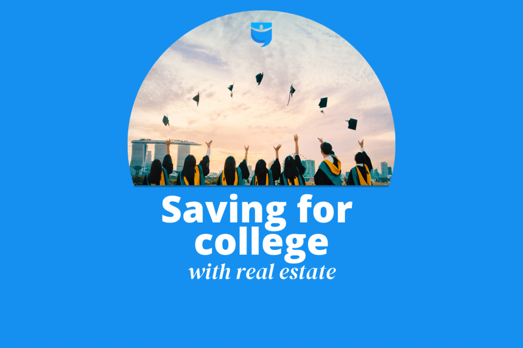 There's a Better Way to Save For Your Kid's College: Real Estate