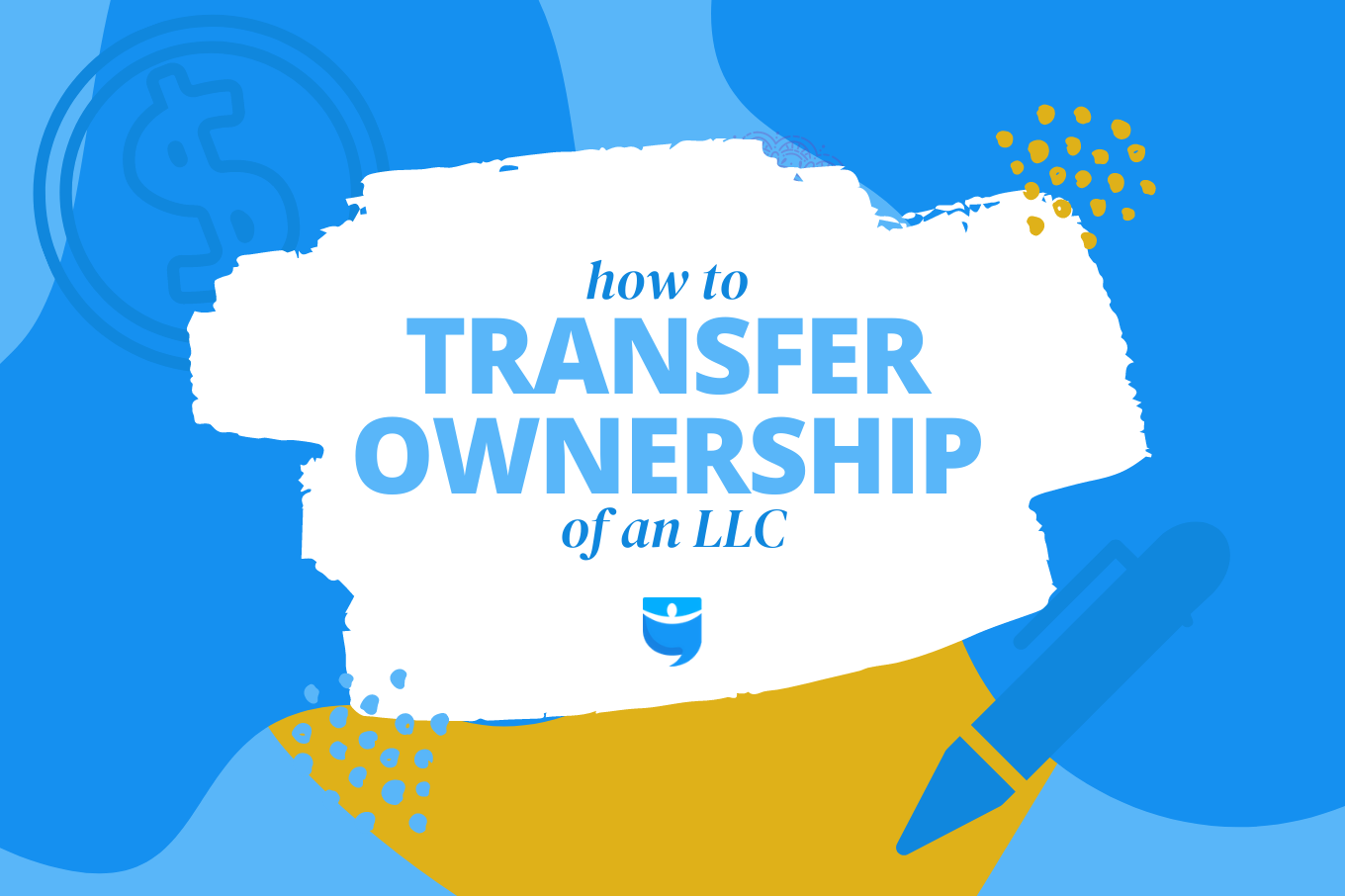 Selling Your LLC? Make Sure You Transfer Your Ownership Interest Correctly