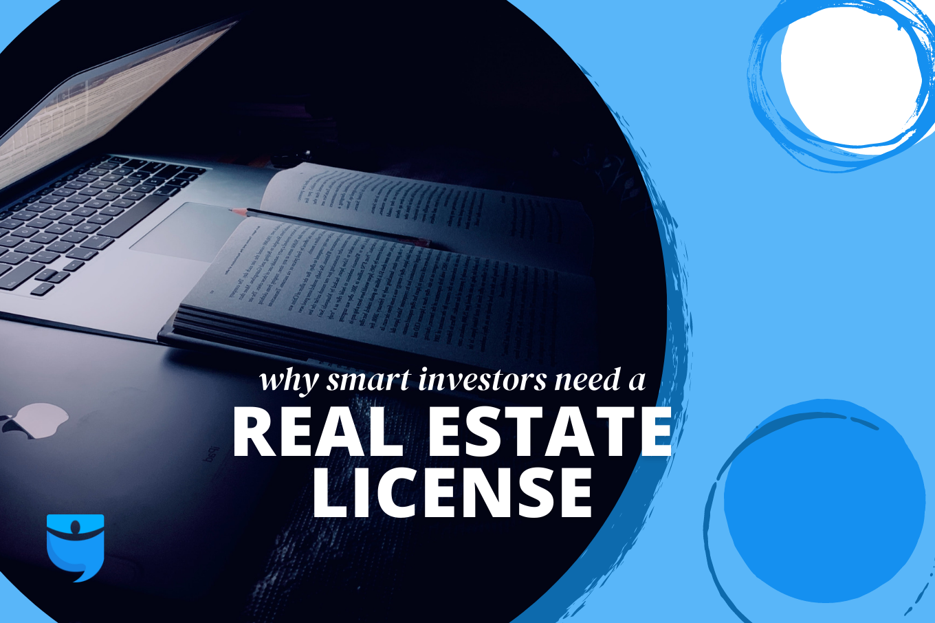 8 Reasons Smart Investors Get Their Real Estate License