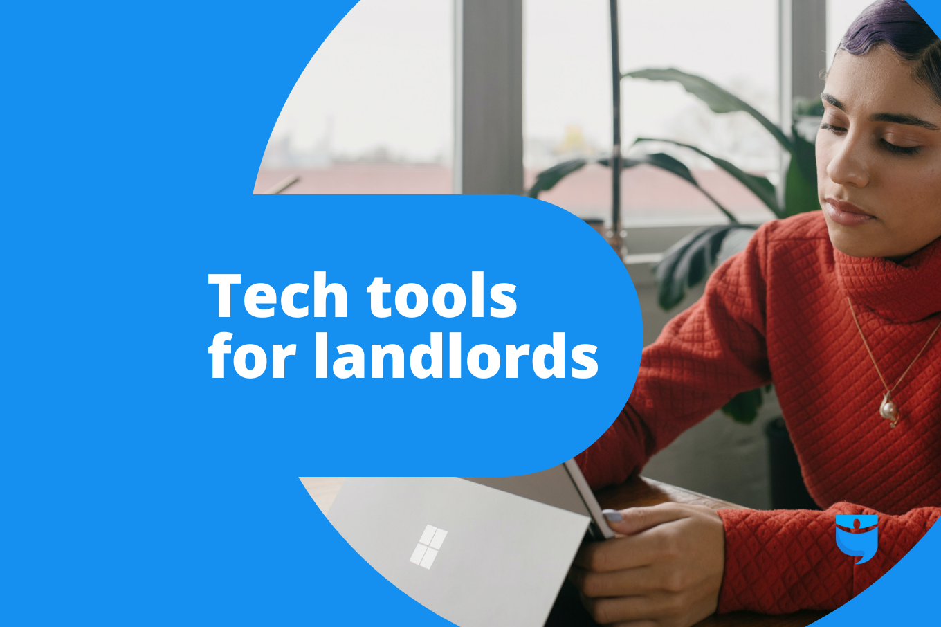6 Tech Tools That Make a Landlord's Life Easier
