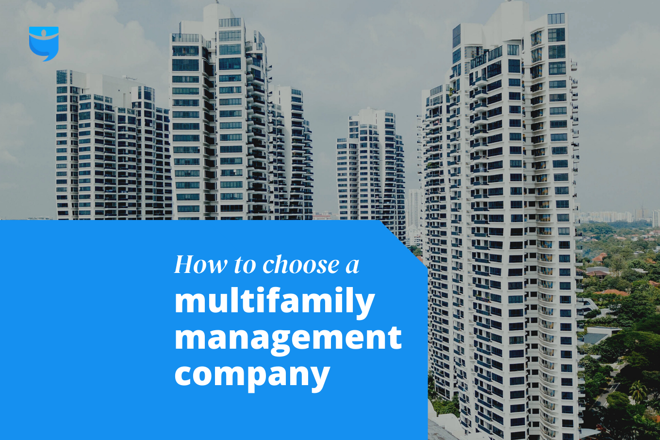 How to Choose a Management Company for Multifamily Properties