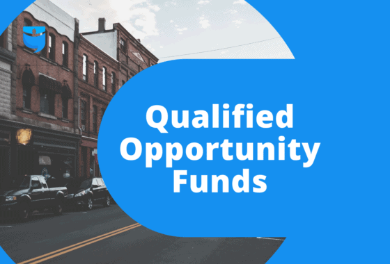 Would Qualified Opportunity Funds Suit Your Investing Strategy?