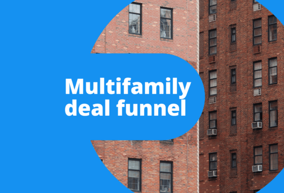Create a Deal Funnel to Succeed in Multifamily Real Estate