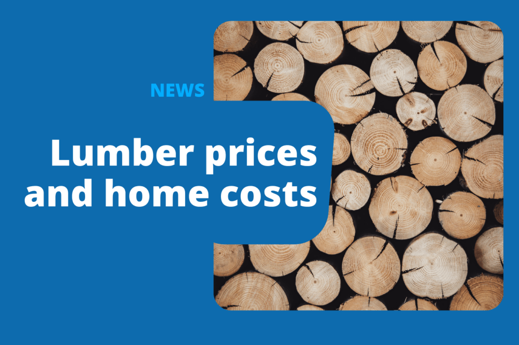 How Has the Spike in Lumber Prices Increased Home Costs?
