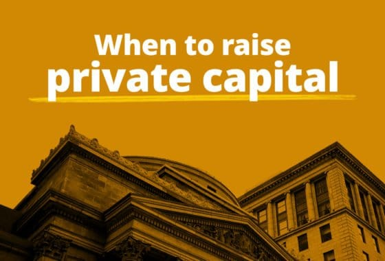 Should You Raise Private Capital for Your Next Investment Project?