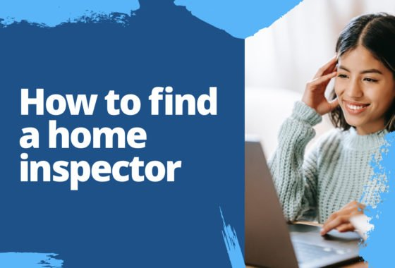 Home Inspectors Are Essential for Real Estate Success—Here's How to Find a Great One