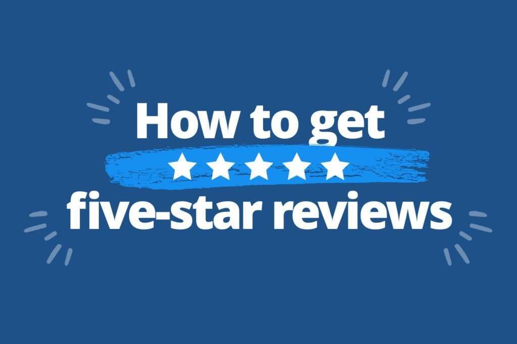 Five-Star Online Reviews Are Key to Landlording Success—Here's How to Win Them
