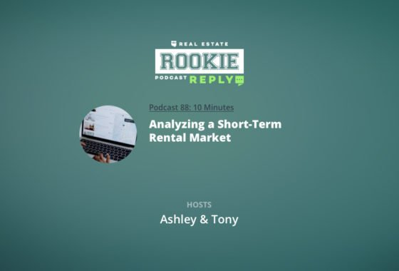 Rookie Podcast 88: Rookie Reply: Analyzing a Short-Term Rental Market