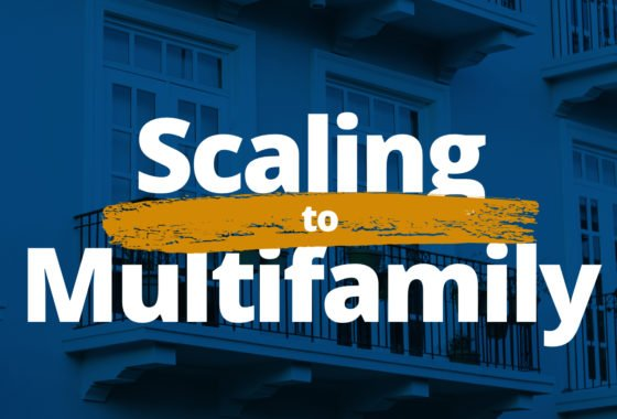 10 Simple Steps to Scale from Single-Family to Multifamily