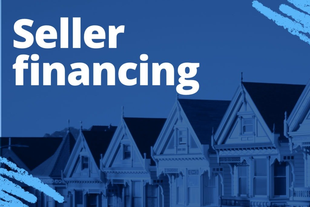 Seller Financing is About the Seller, Not the Property