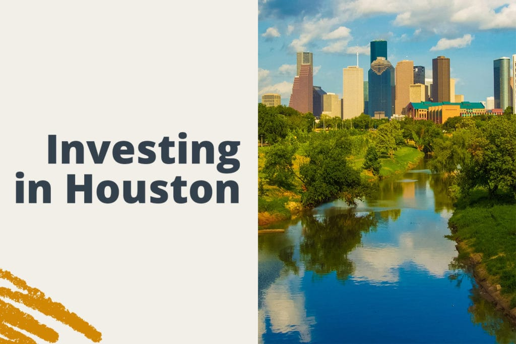 Investing in Houston: Don't Go It A-Lone in the Lone Star State